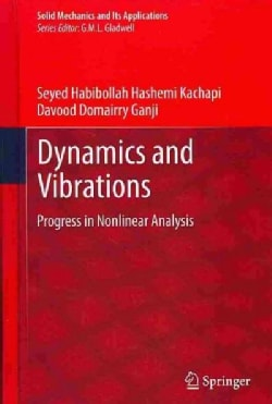 Dynamics and Vibrations: Progress in Nonlinear Analysis (Hardcover)