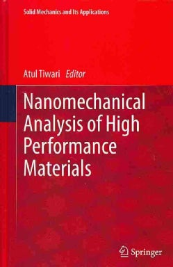 Nanomechanical Analysis of High Performance Materials (Hardcover)