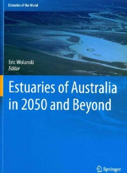 Estuaries of Australia in 2050 and Beyond (Hardcover)