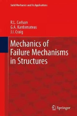 Mechanics of Failure Mechanisms in Structures (Paperback)