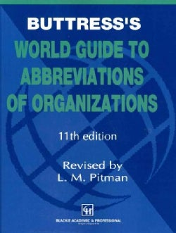 Buttress's World Guide to Abbreviations of Organizations (Paperback)