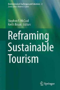 Reframing Sustainable Tourism (Hardcover)