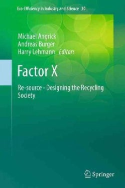 Factor X: Re-source: Designing the Recycling Society (Paperback)