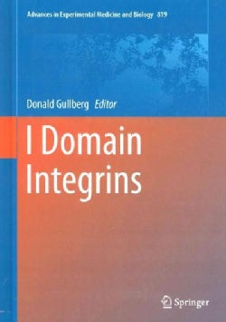 I Domain in Integrins (Hardcover)