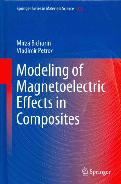Modeling of Magnetoelectric Effects in Composites (Hardcover)