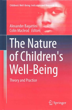 The Nature of Children's Well-Being: Theory and Practice (Hardcover)