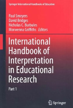 International Handbook of Interpretation in Educational Research (Hardcover)