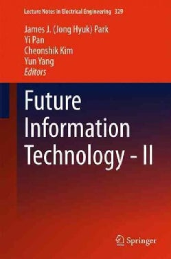 Future Information Technology: Technological Innovation (Hardcover)