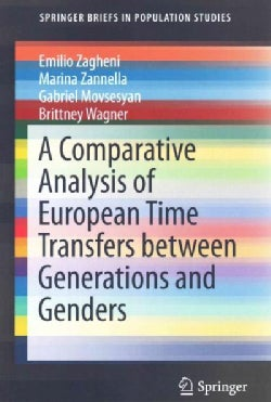 A Comparative Analysis of European Time Transfers Between Generations and Genders (Paperback)