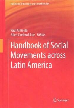 Handbook of Social Movements Across Latin America (Hardcover)