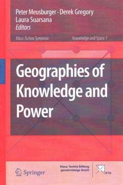 Geographies of Knowledge and Power (Hardcover)