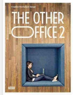 The Other Office 2: Creative Workplace Design (Hardcover)
