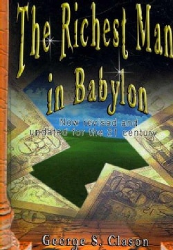 The Richest Man in Babylon: Now Revised and Updated for the 21st Century (Hardcover)