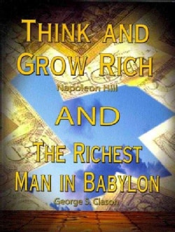 Think and Grow Rich/ The Richest Man in Babylon (Paperback)