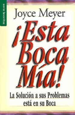 ¡Esta boca mia!/ Me And My Big Mouth! (Paperback)