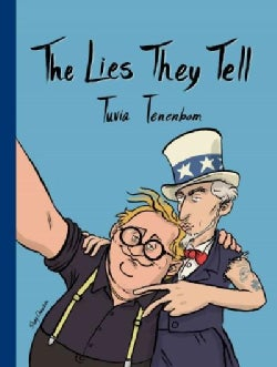 The Lies They Tell: A Journey Through America (Paperback)
