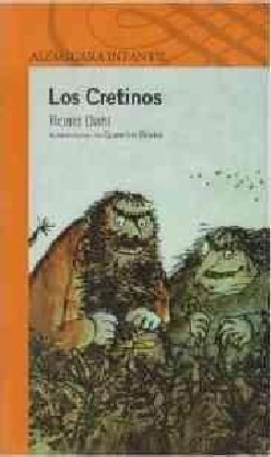 Los Cretinos / The Twits (Paperback)