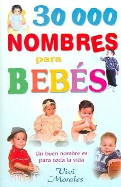 30,000 Nombres Para Bebes (Paperback)
