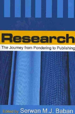 Research: The Journey from Pondering to Publishing (Paperback)