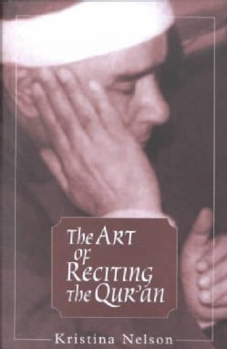 The Art of Reciting the Qur'an (Paperback)
