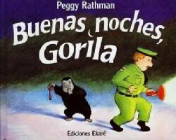 Buenas noches, Gorila / Goodnight Gorilla (Hardcover)