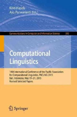 Computational Linguistics: 14th International Conference of the Pacific Association for Computational Linguistics... (Paperback)