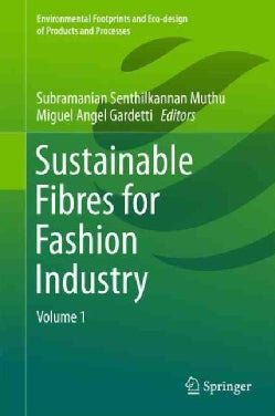 Sustainable Fibres for Fashion Industry (Hardcover)