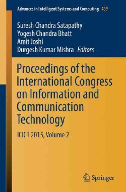 Proceedings of the International Congress on Information and Communication Technology: Icict 2015 (Paperback)