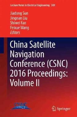 China Satellite Navigation Conference 2016 Proceedings (Hardcover)