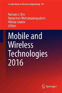 Mobile and Wireless Technologies 2016 (Hardcover)