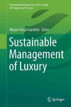 Sustainable Management of Luxury (Hardcover)
