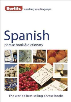Berlitz Spanish Phrase Book & Dictionary (Paperback)