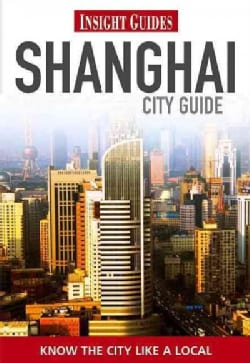 Insight Guides Shanghai (Paperback)