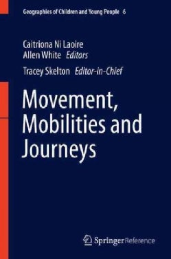 Movement, Mobilities, and Journeys (Hardcover)