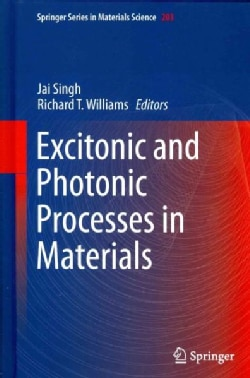 Excitonic and Photonic Processes in Materials (Hardcover)