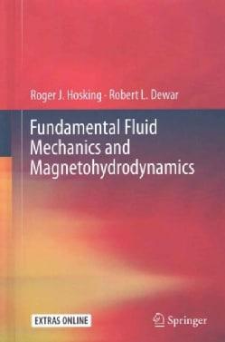 Fundamental Fluid Mechanics and Magnetohydrodynamics (Hardcover)
