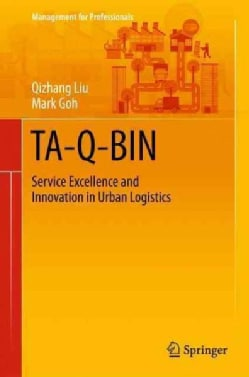 Ta-q-bin: Service Excellence and Innovation in Urban Logistics (Hardcover)