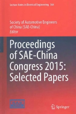 Proceedings of the Society of Automotive Engineers (Sae) - China Congress 2015 (Hardcover)