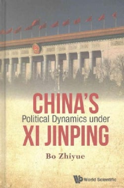 China's Political Dynamics Under Xi Jinping (Hardcover)