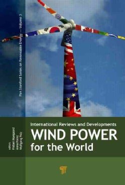 Wind Power for the World: International Reviews and Developments (Hardcover)