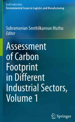 Assessment of Carbon Footprint in Different Industrial Sectors (Hardcover)