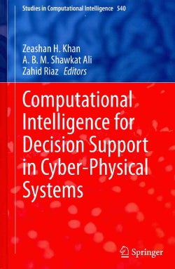 Computational Intelligence for Decision Support in Cyber-Physical Systems (Hardcover)