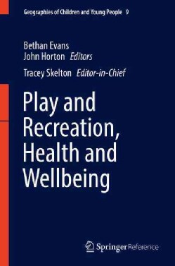 Play and Recreation, Health and Wellbeing (Hardcover)