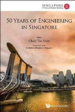 50 Years of Engineering in Singapore (Hardcover)