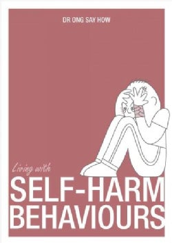 Living With Self-Harm Behaviour (Paperback)