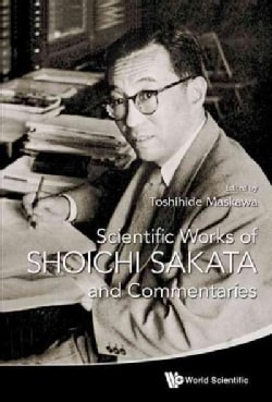 Scientific Works of Shoichi Sakata and Commentaries (Hardcover)