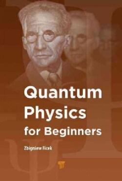 Quantum Physics for Beginners (Hardcover)
