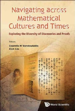 Navigating Across Mathematical Cultures and Times (Hardcover)