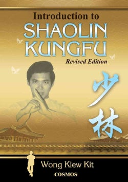 Introduction to Shaolin Kungfu: An Autobiography of a Boy Who Has Become a Living Legend (Paperback)