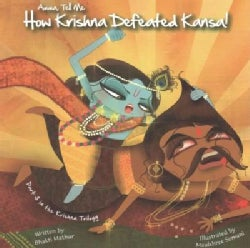 Amma, Tell Me How Krishna Defeated Kansa! (Paperback)